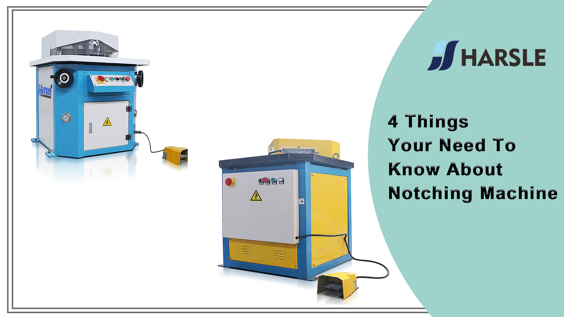 4 Things Your Need To Know About Notching Machine